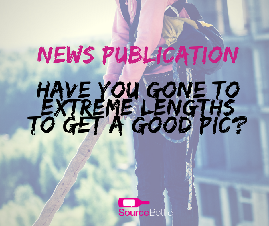NATIONAL NEWS PUBLICATION - journo is doing a story on extreme photos. Have you gone to extreme lengths to get a good pic? Answer this media callout here http://bit.ly/2oFOxr2