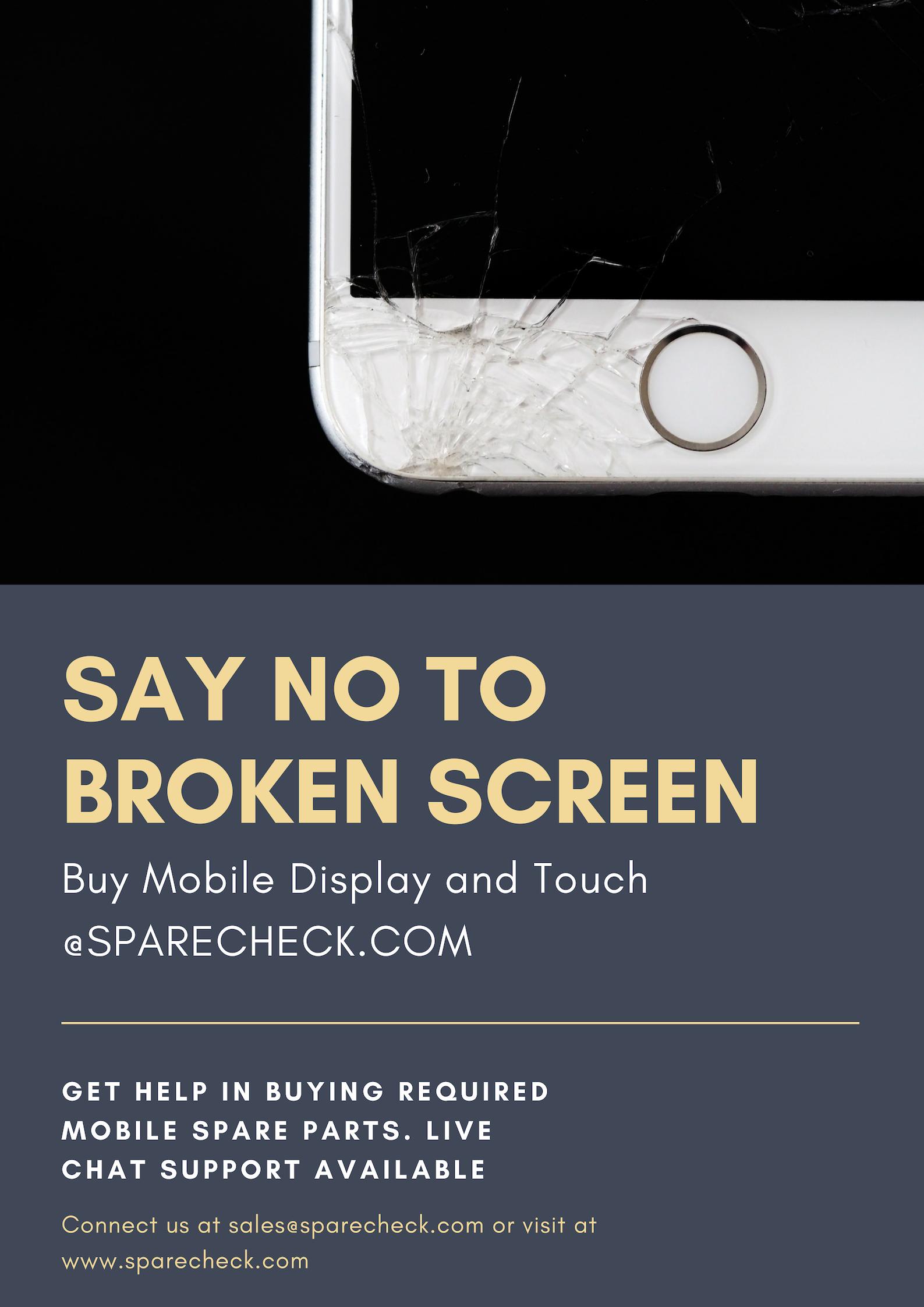 Say No To Broken Screen Sparecheck Broken Screen Buy Mobile Mobile Battery