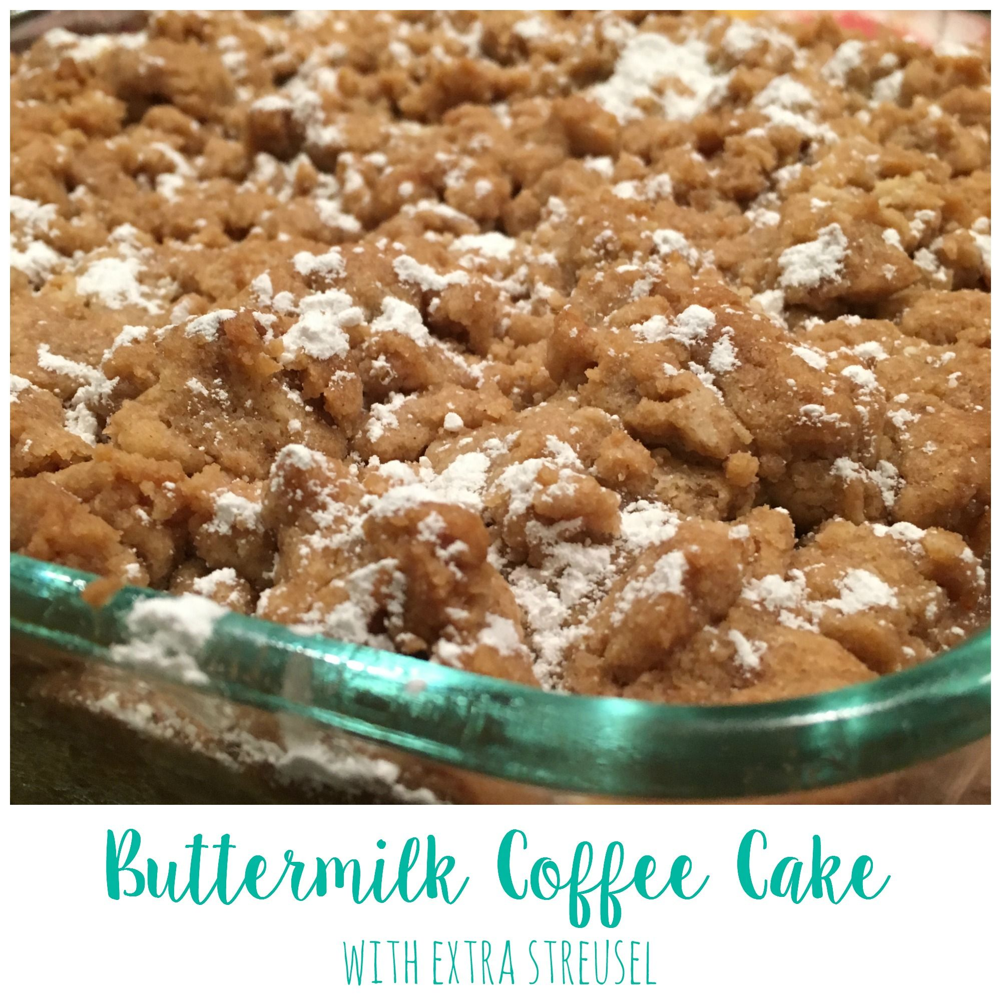 Buttermilk Coffee Cake With Extra Streusel Recipe Coffee Cake Buttermilk Recipes Buttermilk Coffee Cake