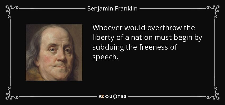 Image result for Whoever would overthrow the liberty of a nation must begin by subduing the freeness of speech.""