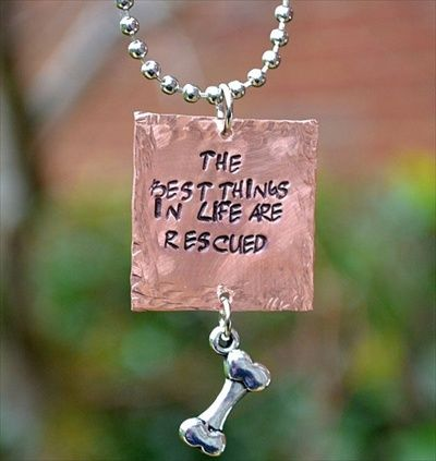 The Best Things in Life are Rescued Necklace, Dog Park Publishing