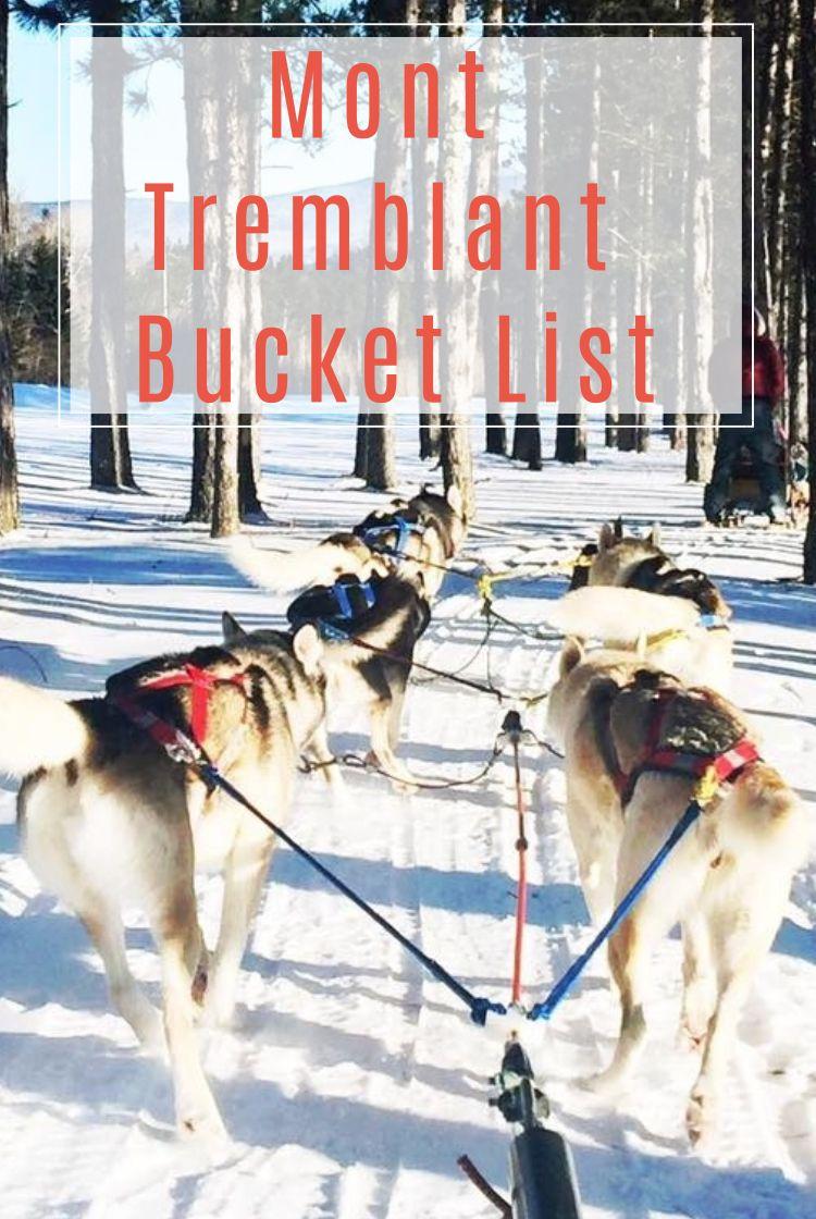 Mont Tremblant Bucket List Kanada See