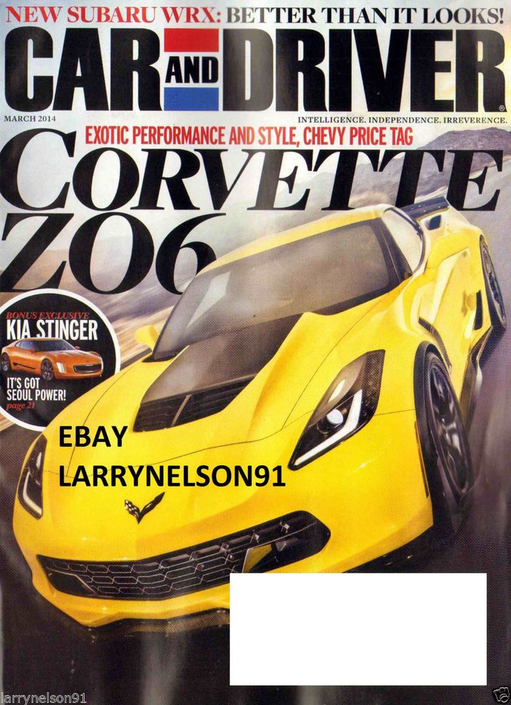 Car and driver magazine march 2014 chevy corvette z06 kia stinger ...