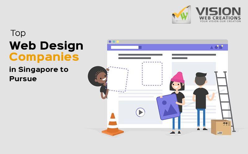 Top Web Design Companies In Singapore Top Web Designs Web Design Company Web Design