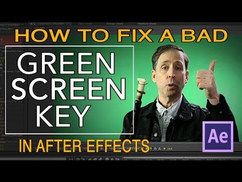 AFTER EFFECTS TUTORIAL - How to fix a bad green screen key - YouTube