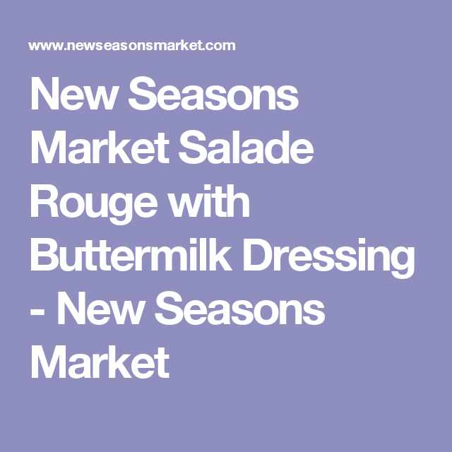 New Seasons Market Salade Rouge with Buttermilk Dressing - New Seasons Market