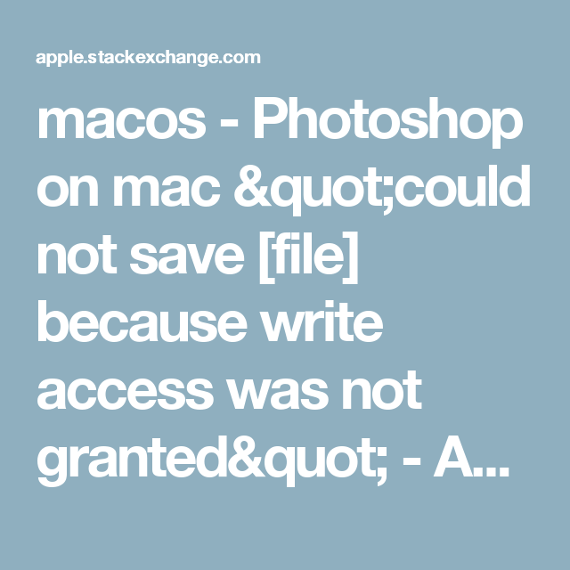 write access was not granted photoshop mac