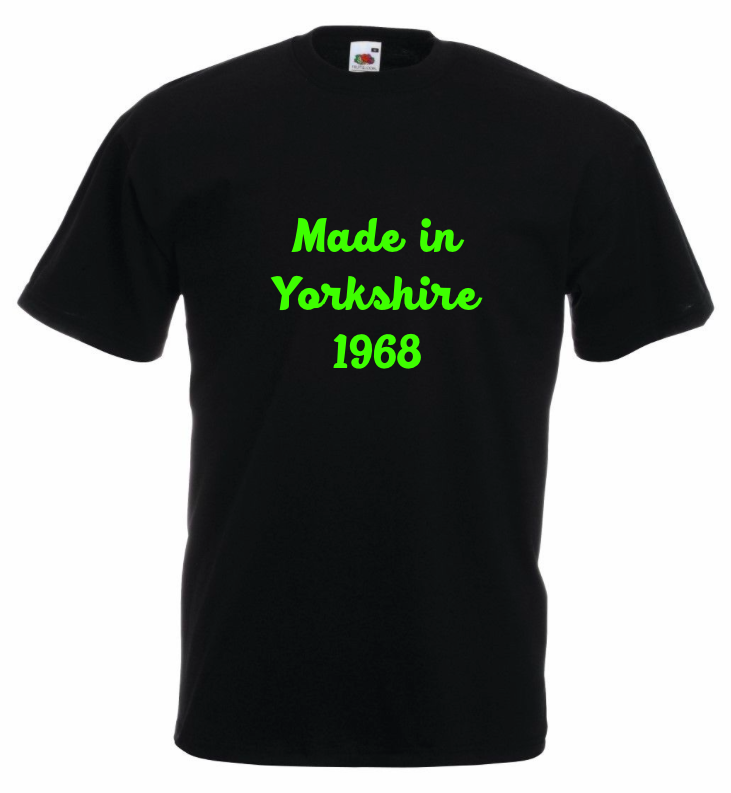Mens - Made in Yorkshire T-Shirts - Personalise with any year of birth - £9