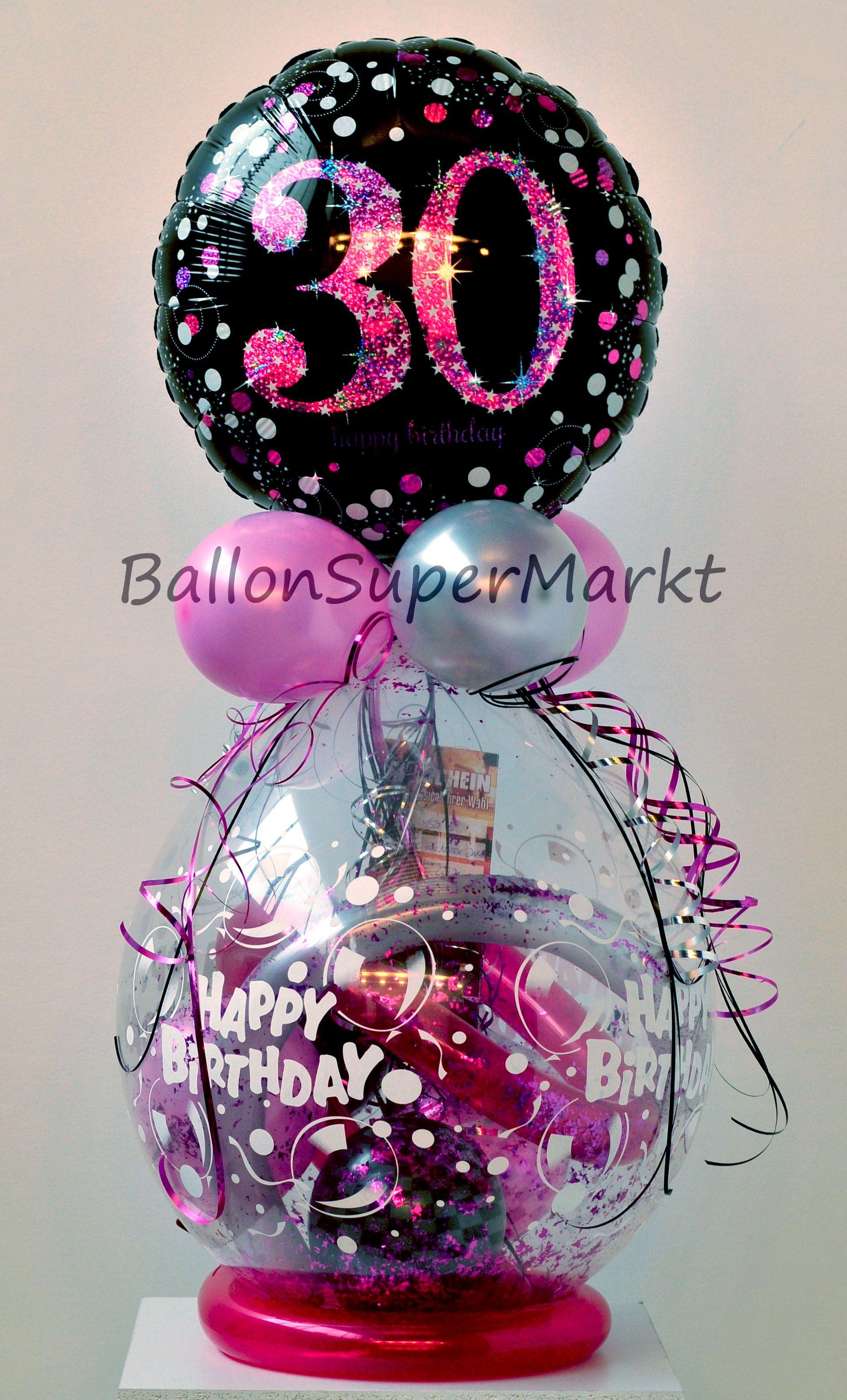 Geschenk Im Ballon Zum 30 Geburtstag Mit Bildern Geschenk 30