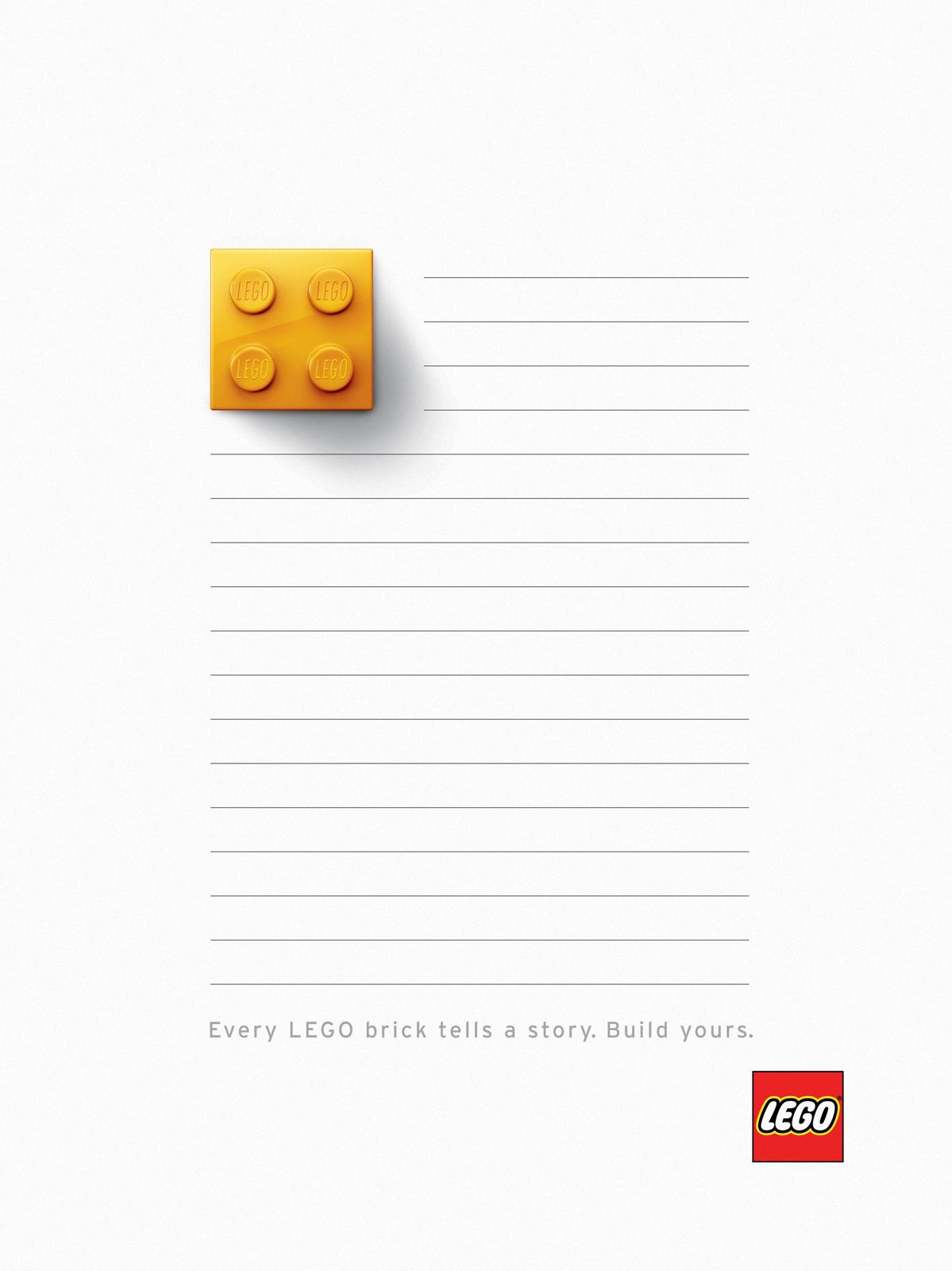 """""""Ever Lego Brick Has a Story...""""  ~ I randomly found this.  It's not even from an education site, but I thought, """"What an awesome writing prompt for kids.  I googled it in images and found this to make life easier for whoever """"repins"""" this.  You can print out the lego and lines for the kids to write on. - Jake Skillman"""