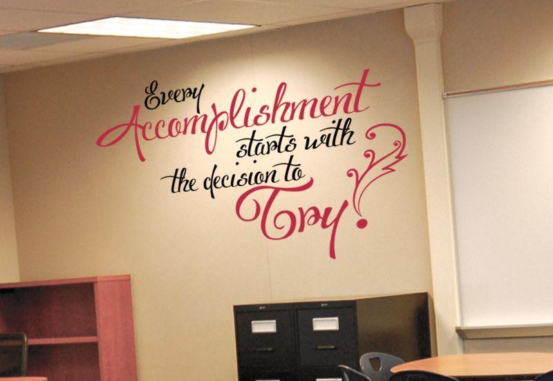 Every Accomplishment Wall Decal School Bathroom Classroom Walls Classroom Quotes