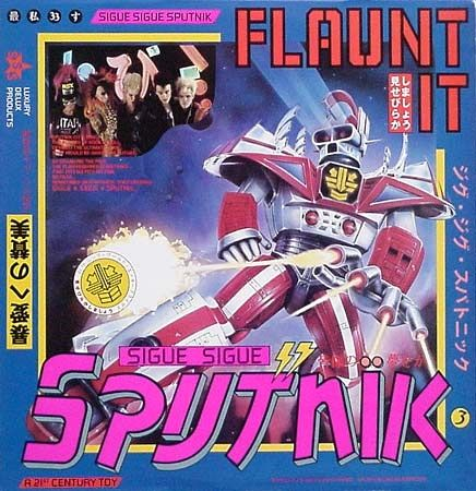 Flaunt It(Sigue Sigue Sputnik)