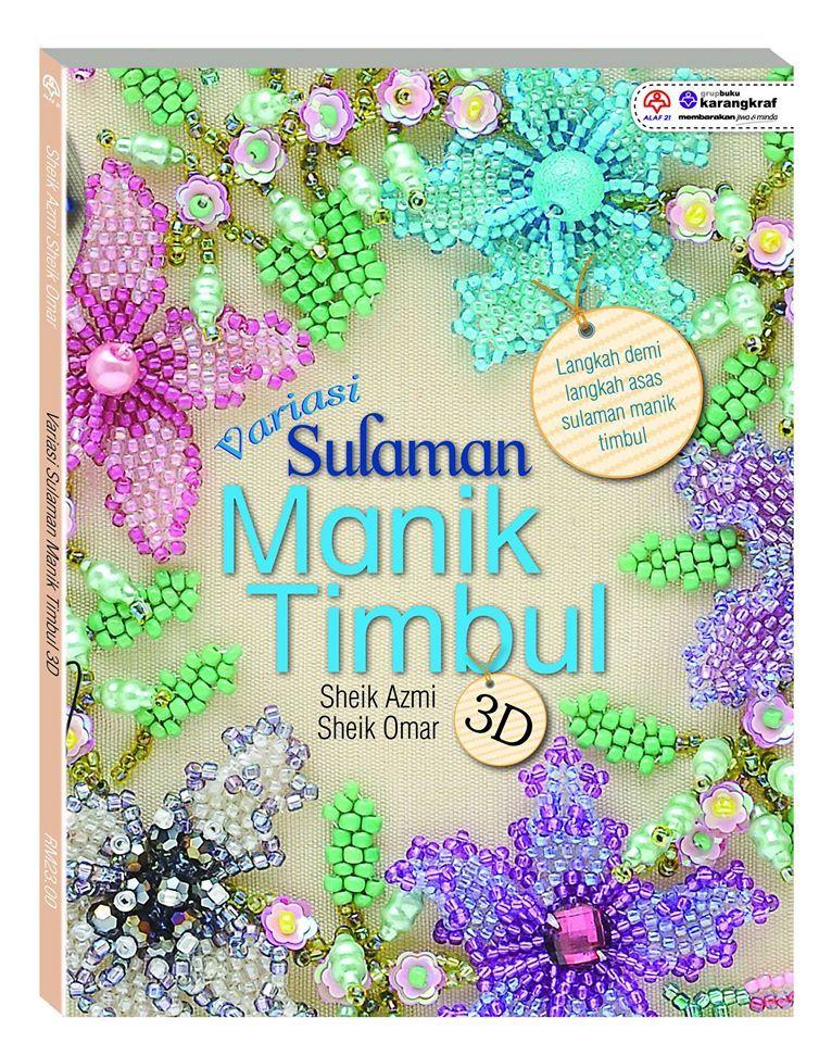 Buku Variasi Sulaman Manik Timbul 3d Mengandungi 9 Paten Bunga