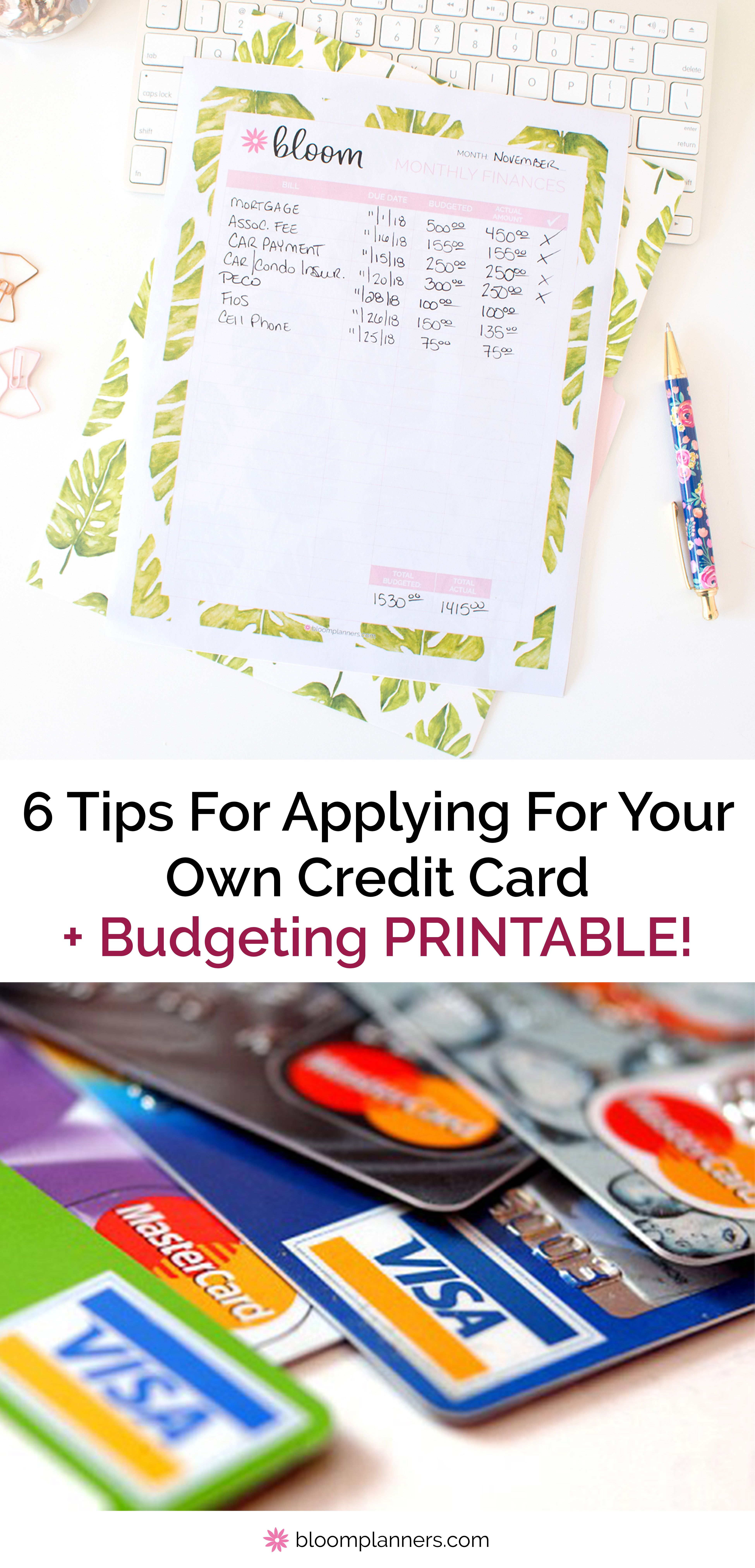 6 Tips For Applying For Your Own Credit Card Budgeting