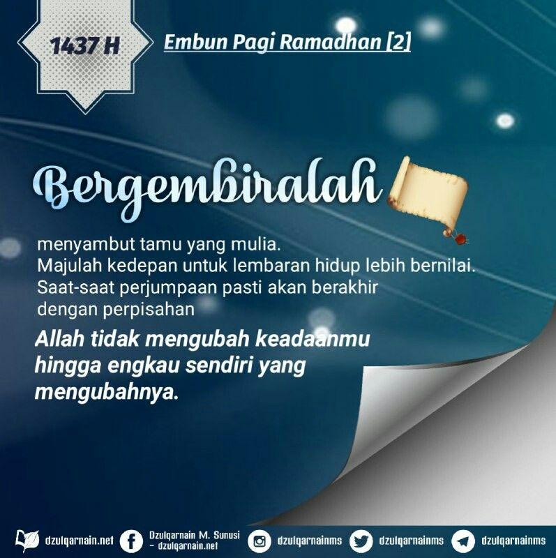 Embun Pagi Ramadhan 2 Bergembiralah Menyambut Tamu Yang Mulia Majulah Kedepan Untuk Lembaran Hidup Lebih Bernilai Saat Kegembiraan Ramadan Kutipan Motivasi