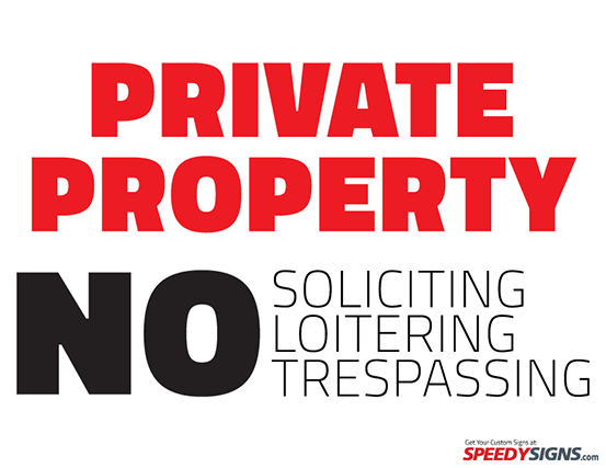 free private property no soliciting loitering trespassing