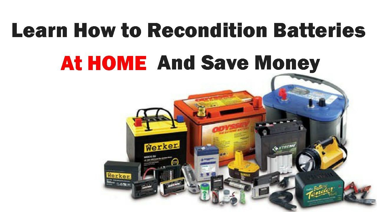 Many People Are Learning How To Recondition Batteries These Days To Save Some Money Instead Of Buy New Expen Recondition Batteries Car Battery Dead Car Battery