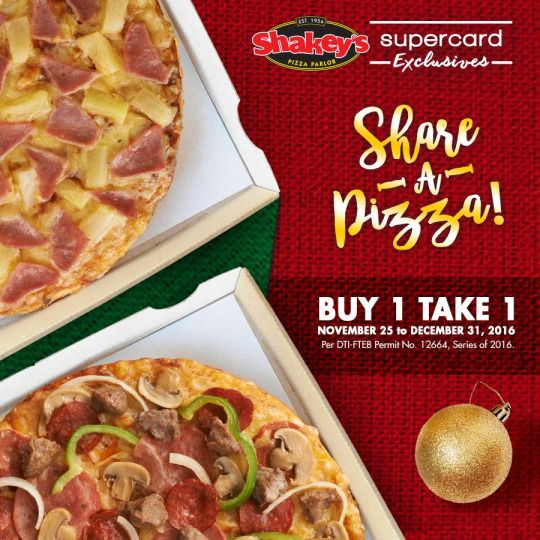 Check out Shakeyu0027s Pizza SUPERCARD EXCLUSIVE! Because itu0027s the - invitation maker in alabang town center