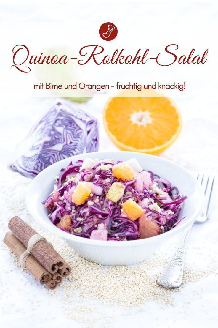Quinoa Rotkohlsalat mit Birne und Orange   - Salat & Dressings -