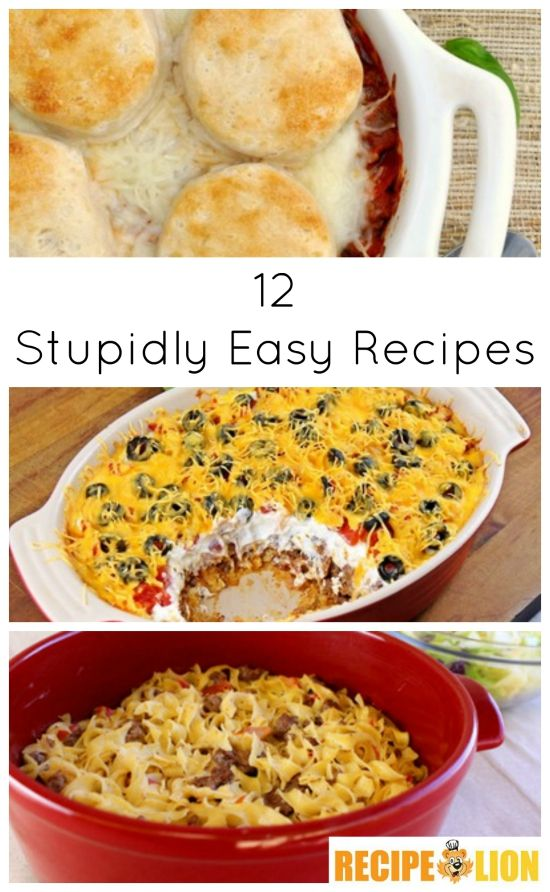 12 stupidly easy recipes quick dinner ideas and desserts