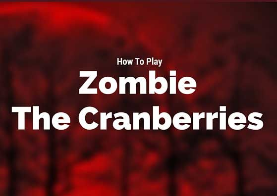 How To Play Zombie The Cranberries Guitar Chords Pinterest