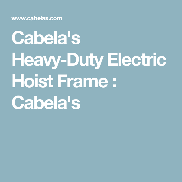 Cabela\'s Heavy-Duty Electric Hoist Frame : Cabela\'s | Attic Elevator ...