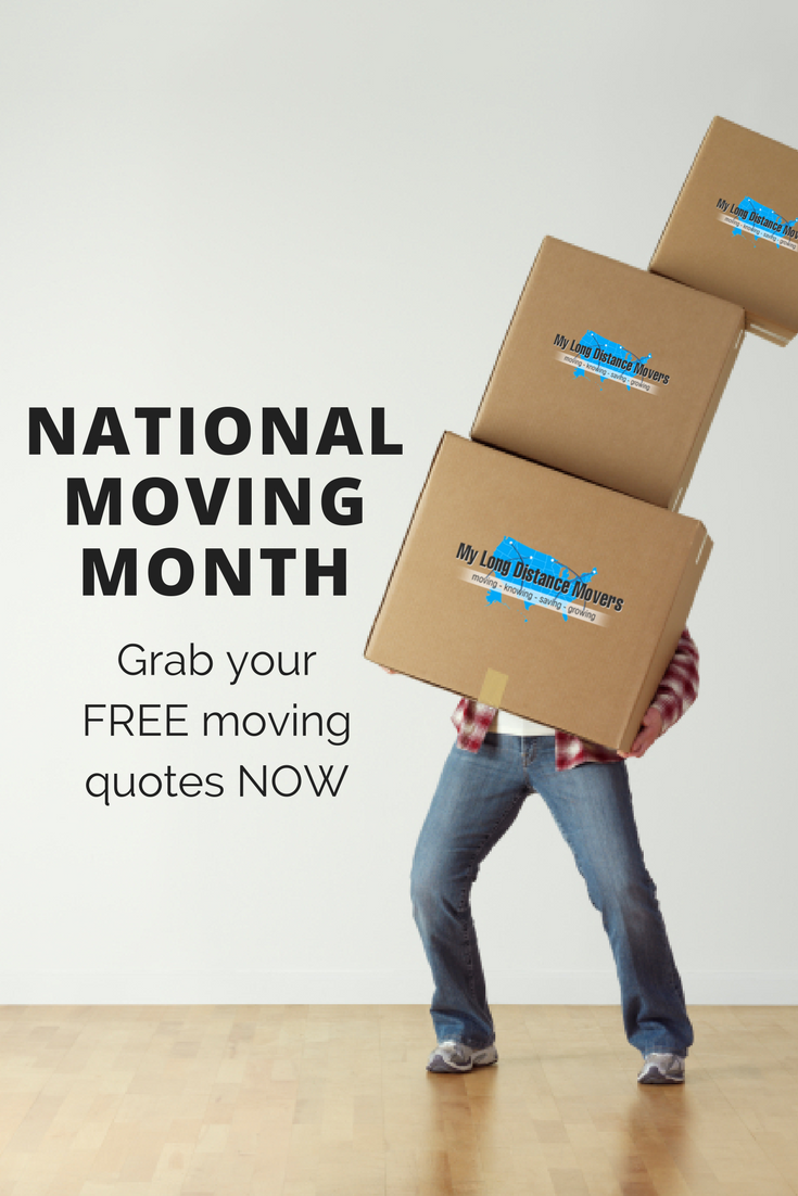 Free Moving Quotes It's National Moving Month Whether You're Moving Sooner Or Later
