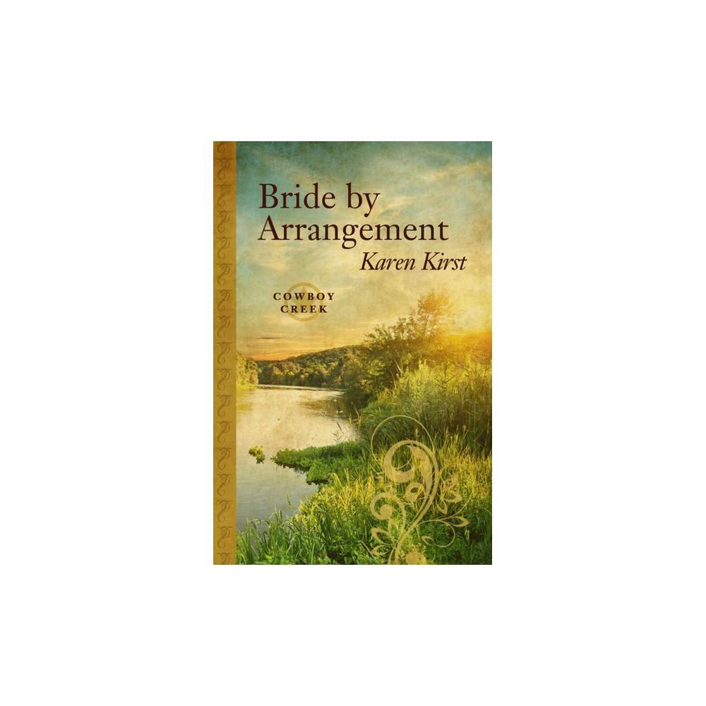 Bride by Arrangement (Hardcover) (Karen Kirst)