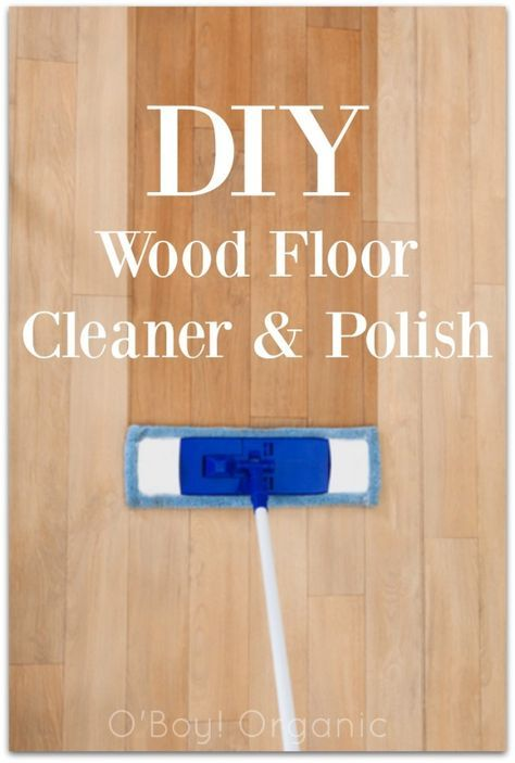 This Diy Wood Floor Cleaner Amp Polish Cleans Your Home