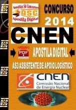 APOSTILA CONCURSO CNEN AS3 ASSISTENTE DE APOIO LOGÍSTICO 2014 NOVO CONCURSO CNEN 2014 COMISSÃO NACIONAL DE ENERGIA NUCLEAR.