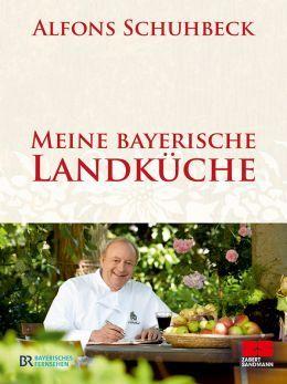 Das neue Kochbuch von Alfons Schuhbeck, passend zur TV-Sendung ...