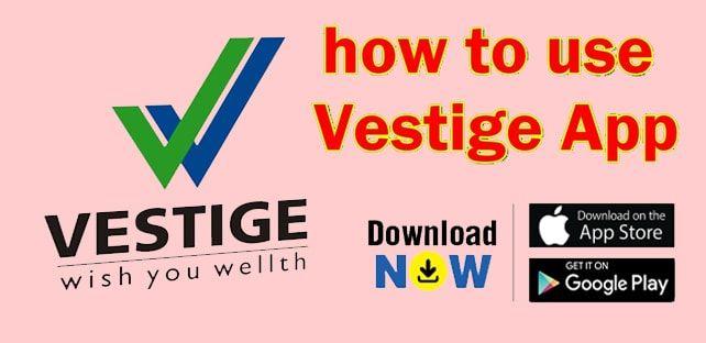 Vestige Android App Free Download. Latest Version Link