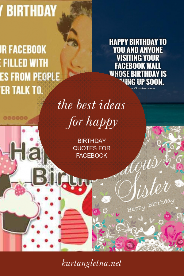The Best Ideas for Happy Birthday Quotes for Facebook #birthdayquotesforboss