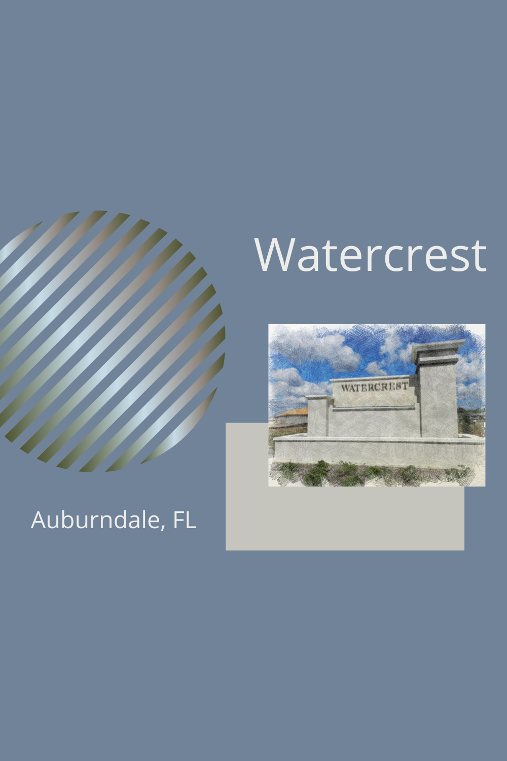 Location, location, location! Watercrest is located in the