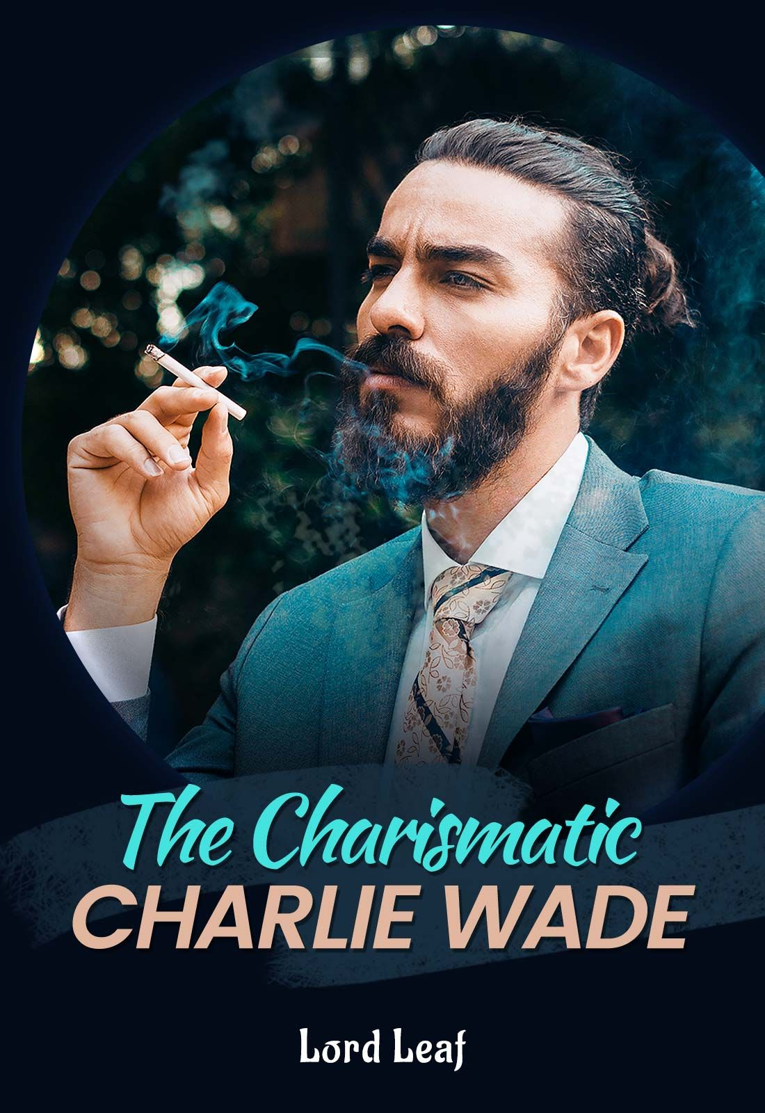 The Charismatic Charlie Wade by Chally Yana in 2021   Good novels to read,  Novels to read online, Novels to read