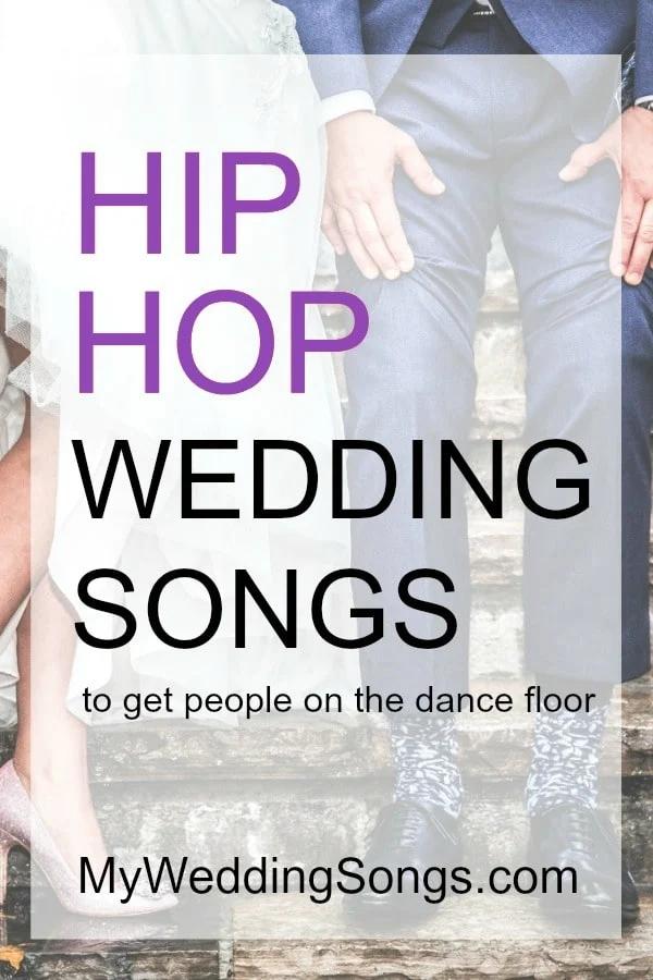 The 100 Best Hip Hop Songs (Rap) 2020 My Wedding Songs