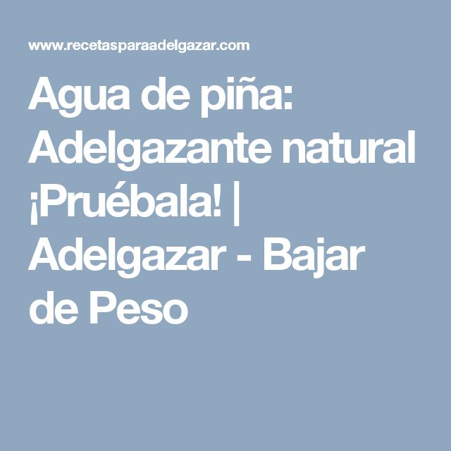 Agua de piña: Adelgazante natural ¡Pruébala! | Adelgazar - Bajar de Peso