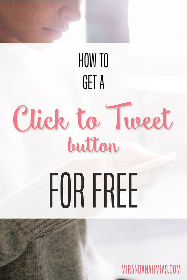 How to Get a Click to Tweet Button for Free << Miranda Mowbray