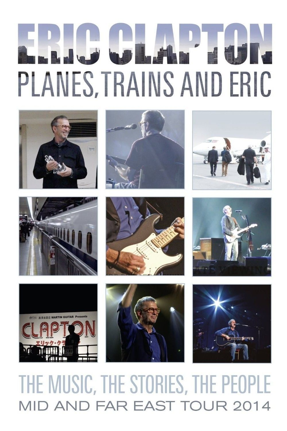Eric Clapton - Planes Trains and Eric Movie Poster http://ift.tt/2DvxqPH