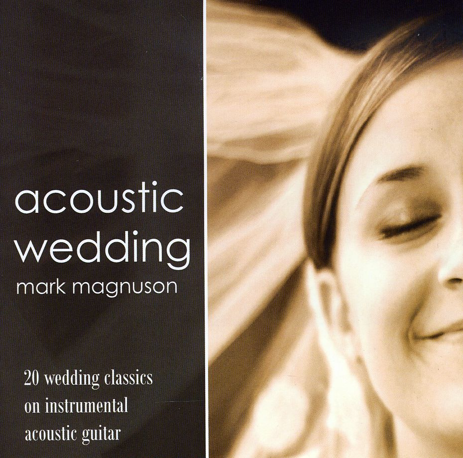 Instrumental Wedding Recessional Songs: Acoustic Wedding, The Second Instrumental Guitar Album By