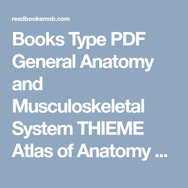 Books Type PDF General Anatomy and Musculoskeletal System THIEME ...