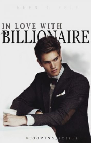 In Love With Mr  Billionaire [Under Editing] in 2019 | Buku | Cute