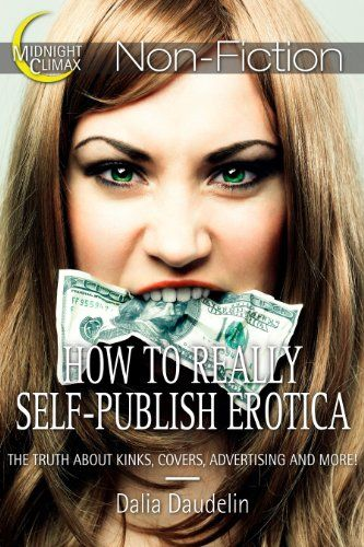 How To Really Self-Publish Erotica Your Guide To -1197