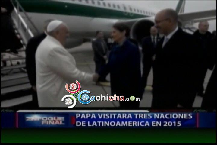Papa Francisco Visitaría 3 Naciones De Latinoamérica En El 2015 #Video