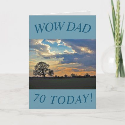 Sunset Sky 70th Birthday Card For Dad Zazzle Com 70th Birthday Card Dad Birthday Card 100th Birthday Card