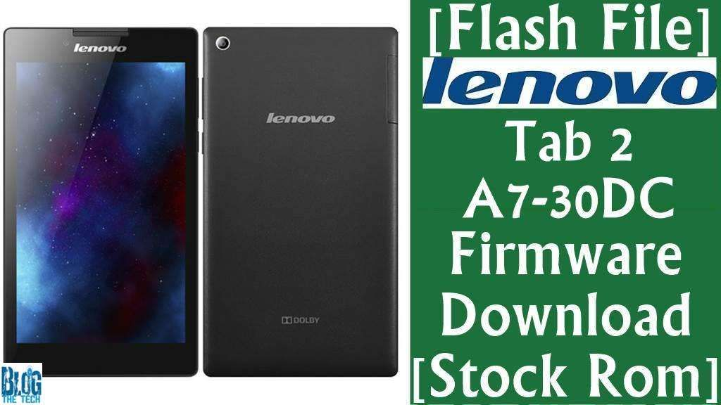 Flash File] Lenovo Tab 2 A7-30DC Firmware Download [Stock Rom