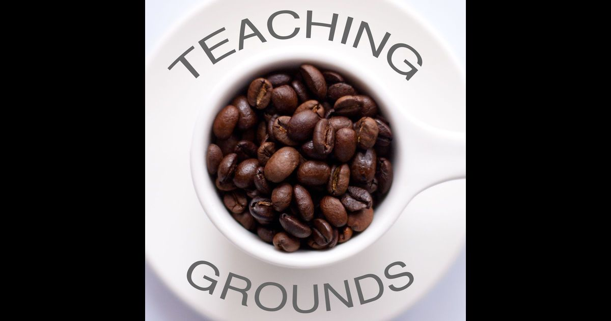 Download past episodes or subscribe to future episodes of Teaching Grounds by Teaching Grounds for free.