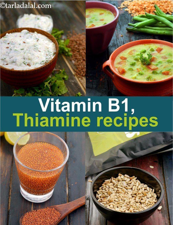 40 Vitamin B1 Rich Indian Foods, Recipes, Thiamine