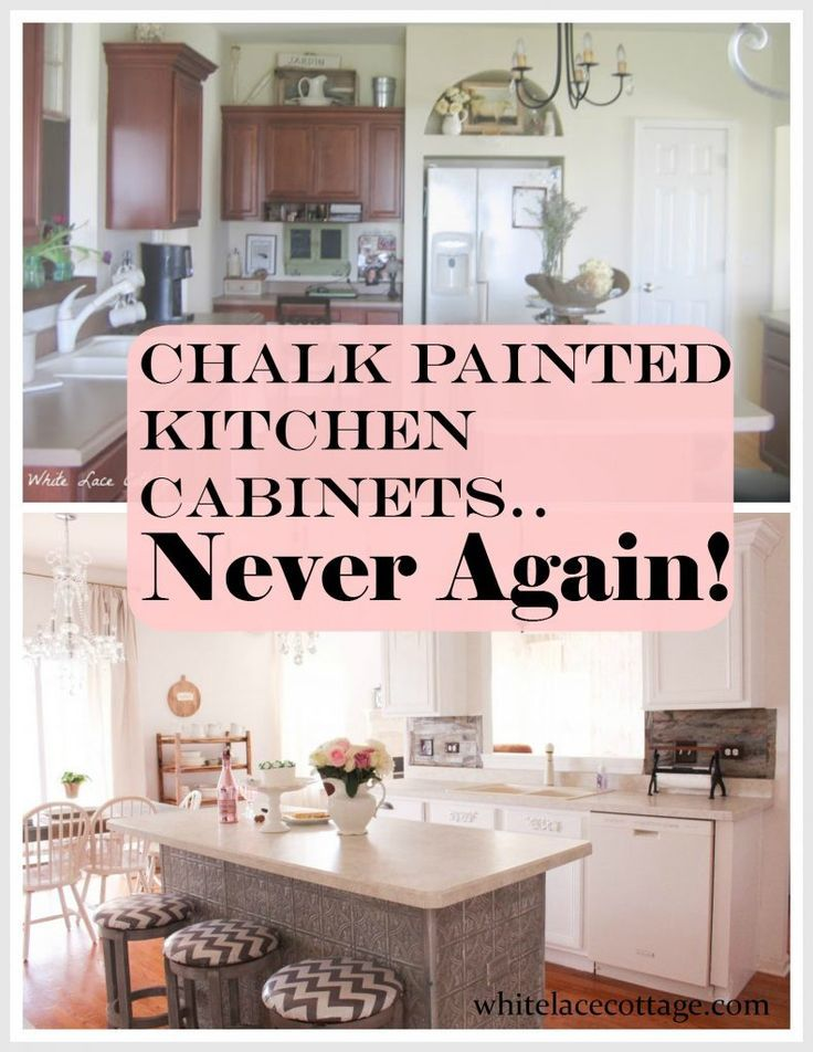 Chalk Painted Kitchen Cabinets Never Again in 2018 DIY Rock Stars