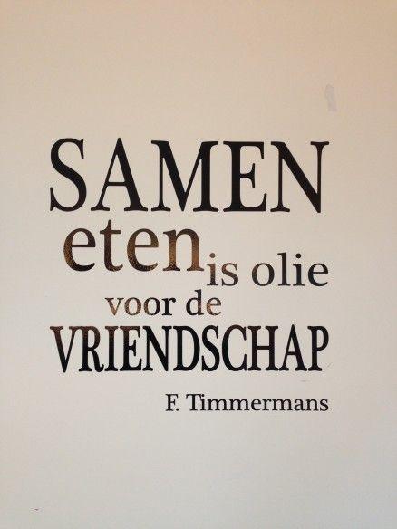 Filosofische Citaten Eten : Samen eten is olie voor vriendschap citaat nederlands